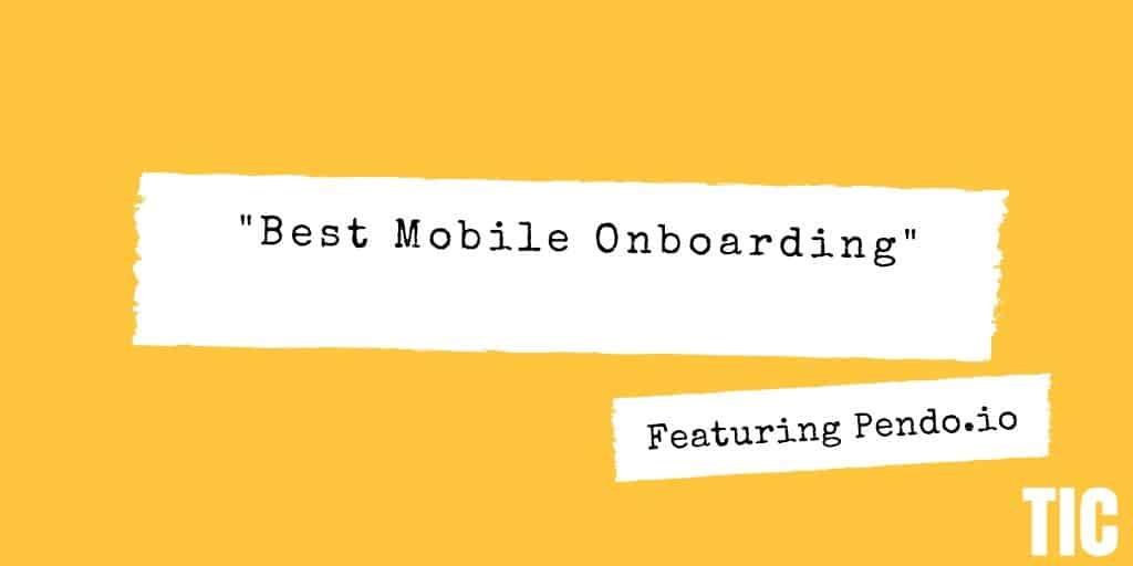 Best Mobile Onboarding