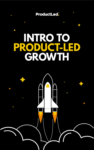 Intro to Product Led Growth