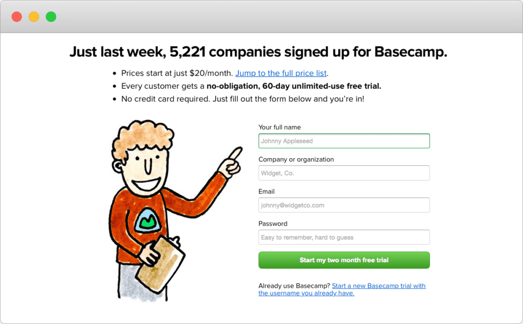 Basecamp uses a graphic to point at where users need to sign up