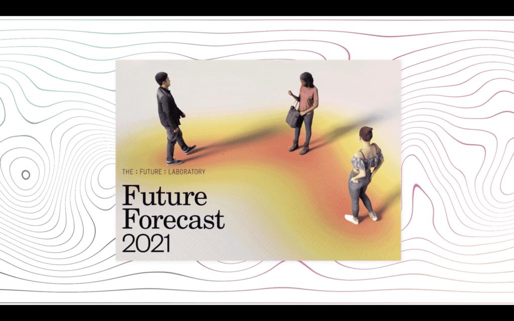 The Future Forecast 2021